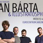 13. 4. • DAN BÁRTA & ILLUSTRATOSPHERE – Eurocentrum Jablonec nad Nisou