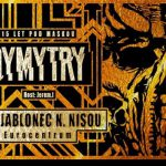 11. 5. • DYMYTRY – Eurocentrum Jablonec nad Nisou