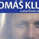 12. 7. • TOMÁŠ KLUS & JEHO CÍLOVÁ SKUPINA – Sedmihorské léto – Sedmihorky u Turnova