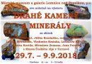29. 7. – 9. 9. • DRAHÉ KAMENY A MINERÁLY – Muzeum Lomnice nad Popelkou