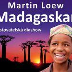 24. 11. •  DIASHOW MARTINA LOEWA MADAGASKAR – Škoda Muzeum Mladá Boleslav