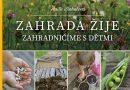 SOUTĚŽ O KNIHU: ZAHRADA ŽIJE – Zahradničíme s dětmi – květen