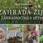 SOUTĚŽ O KNIHU: ZAHRADA ŽIJE – Zahradničíme s dětmi – únor