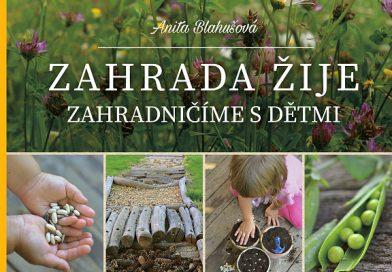 SOUTĚŽ O KNIHU: ZAHRADA ŽIJE – Zahradničíme s dětmi – březen