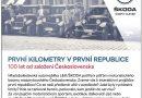 do 30. 4. • PRVNÍ KILOMETRY V PRVNÍ REPUBLICE – Škoda Muzeum
