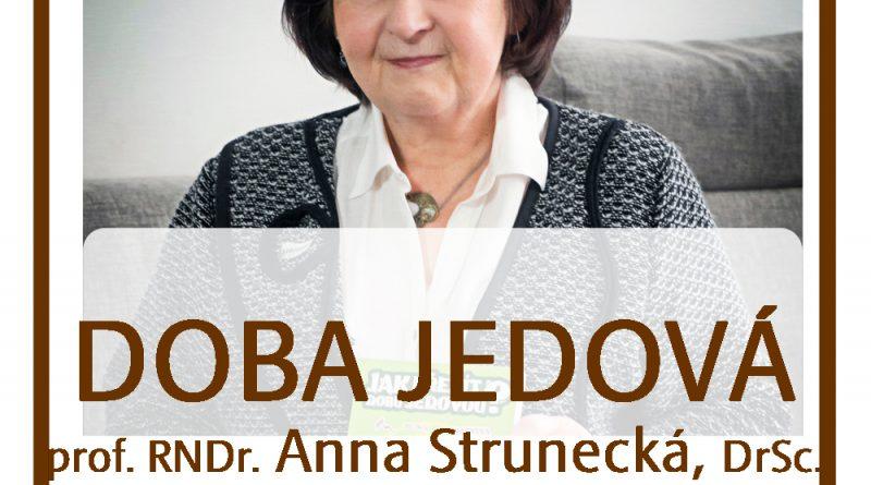 24. 9. • DOBA JEDOVÁ – Prof. RNDr. Anna Strunecká, DrSc. – Recall centrum, Sedmihorky u Turnova
