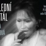 13. 2. – POSLEDNÍ RECITÁL MARTY KUBIŠOVÉ – Škoda Muzeum, Mladá Boleslav