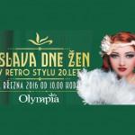 5. 3. • OSLAVA DNE ŽEN V RETRO STYLU 20. LET – Olympia Mladá Boleslav