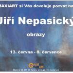 13. 6. – 8. 7. • JIŘÍ NEPASICKÝ – OBRAZY – Galerie Maxiart, Turnov