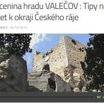 HRAD VALEČOV : Tipy na výlet k okraji Českého ráje s RÁDIEM JASPIS