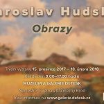 do 18. 2. • JAROSLAV HUDSKÝ – Obrazy – Galerie Detesk Železný Brod