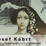 do 20. 8. • JOSEF KÁBRT -obrazy, ilustrace, grafika, animace – Galerie Detesk Železný Brod