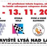 11. – 13. 11. • Kola 2016 a TUNING SHOW 2016 – Výstaviště Lysá nad Labem – 1+1 vstupenka zdarma s ČRVA