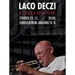23. 11. • LACO DECZI LACO DECZI & CELULA NEW YORK – Eurocentrum Jablonec nad Nisou