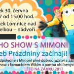30. 6. • Wikiho zábavná show s Mimoni – Lomnice nad Popelkou