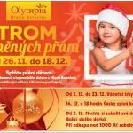 26. 11. – 18. 12. • STROM SPLNĚNÝCH PŘÁNÍ A ADVENTNÍ AKCE – Olympia Mladá Boleslav