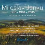 26. 8. – 16. 10. • MILOSLAV JANKŮ – obrazy a sklo ke 100. výročí narození – GALERIE DETESK Železný Brod