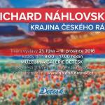 21. 10. – 11. 12. • RICHARD NÁHLOVSKÝ – VÝSTAVA Galerie Detesk, Železný Brod