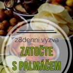 PŘIJMĚTE 28 DENNÍ VÝZVU BEZ PALMOVÉHO OLEJE